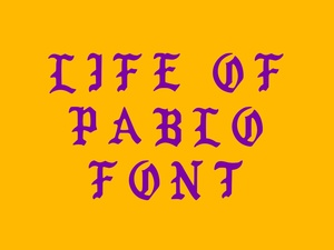 Life of Pablo font with numbers