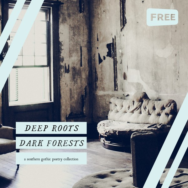 Deep Roots, Dark Forests Poetry Book [Audio + Ebook]