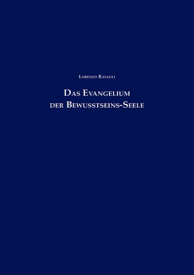 Das Evangelium der Bewusstseins-Seele