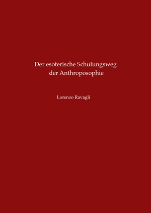 Der esoterische Schulungsweg der Anthroposophie