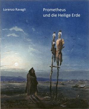 Prometheus und die Heilige Erde