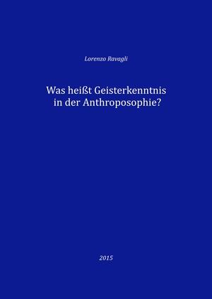 Was heißt Geisterkenntnis in der Anthroposophie?