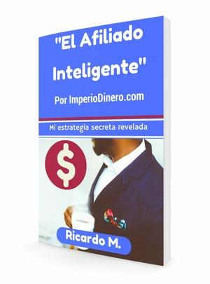 El Afiliado Inteligente - ImperioDinero.com