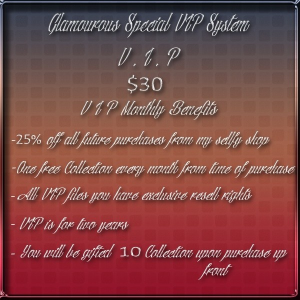 GLAMOUROUS SPECIAL VIP BENEFITS PROGRAM