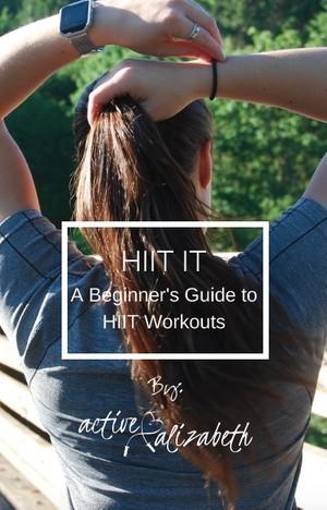 HIIT IT Beginner's Guide
