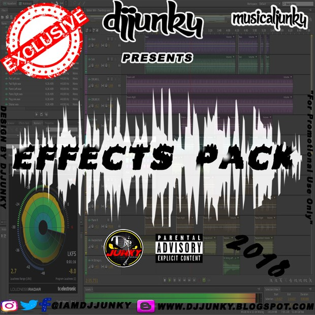 DJJUNKY PRESENTS - 2018 SOUND EFFECTS EXCLUSIVE