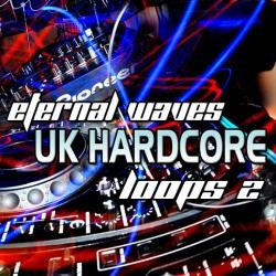 Eternal Waves UK Hardcore Loops Vol 2