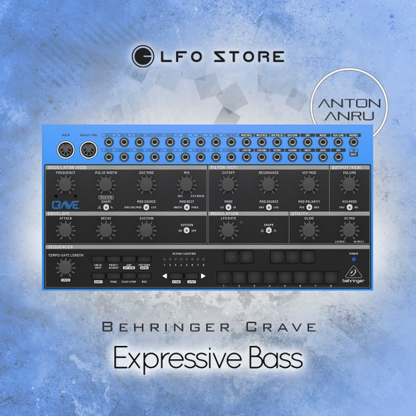 Behringer Crave - Expressive Bass FREE (10 presets by Anton Anru)