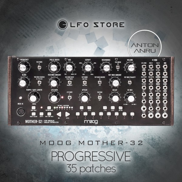 Moog Mother-32 - Progressive Soundset (35 patches) by Anton Anru