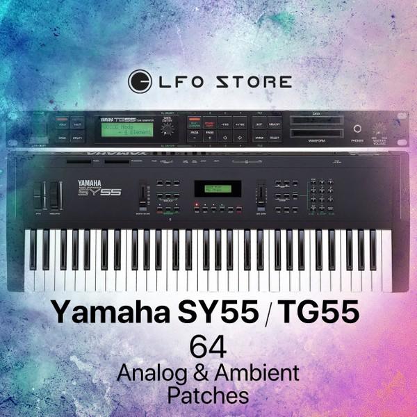 Yamaha SY55/TG55 - Custom Ambient & Analog Sounds