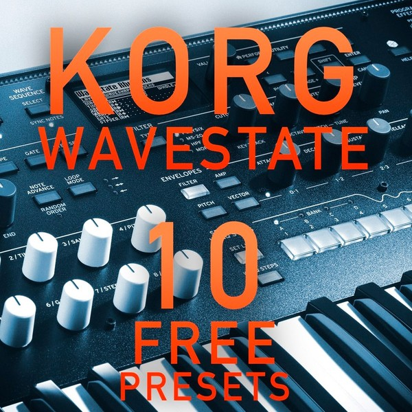 Korg Wavestate - 10 Free presets from