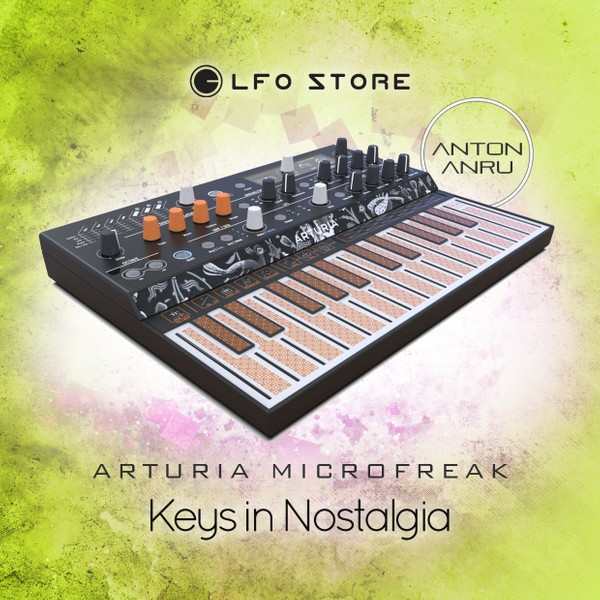 Arturia Microfreak - Keys in Nostalgia by Anton Anru