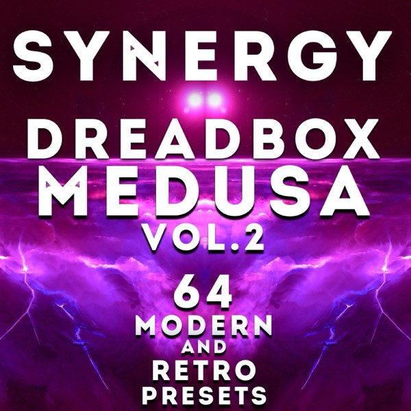 "Dreadbox Medusa - ""Synergy vol.2"" - 64 Modern and Retro presets"