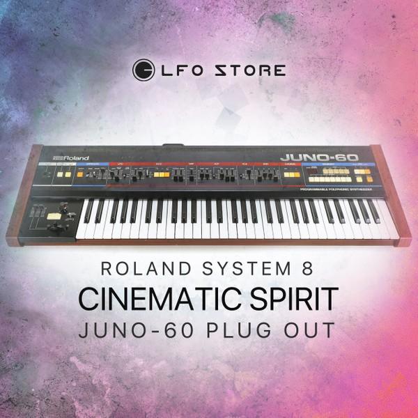 """Roland System-8 """"Cinematic Spirit"""" Juno-60 Plugout"""
