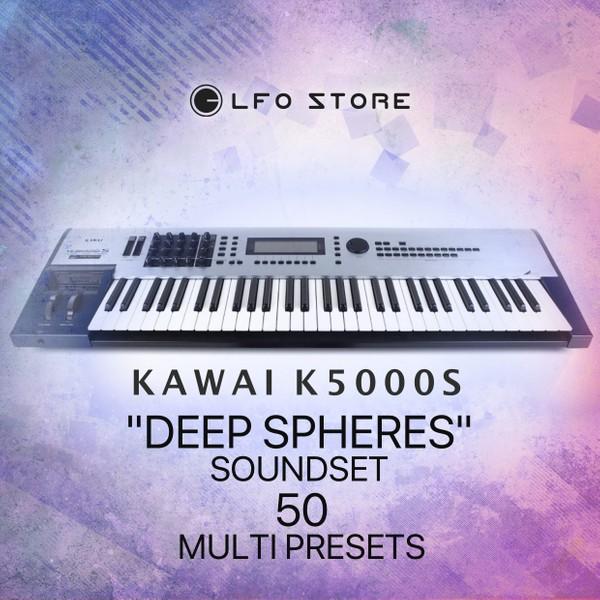 """Kawai K5000S/K5000R - """"Deep Spheres"""" 50 Multi Presets"""