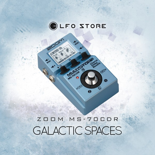 "Zoom MS-70CDR - ""Galactic Spaces"" 50 presets"