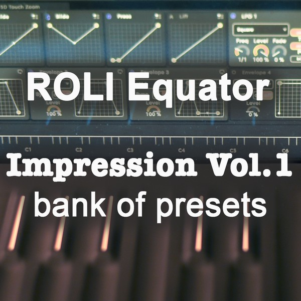ROLI Equator Soundset - Impression Vol.1 by Anton Anru