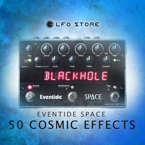 Eventide Space/H9 Max - 50 Cosmic FX