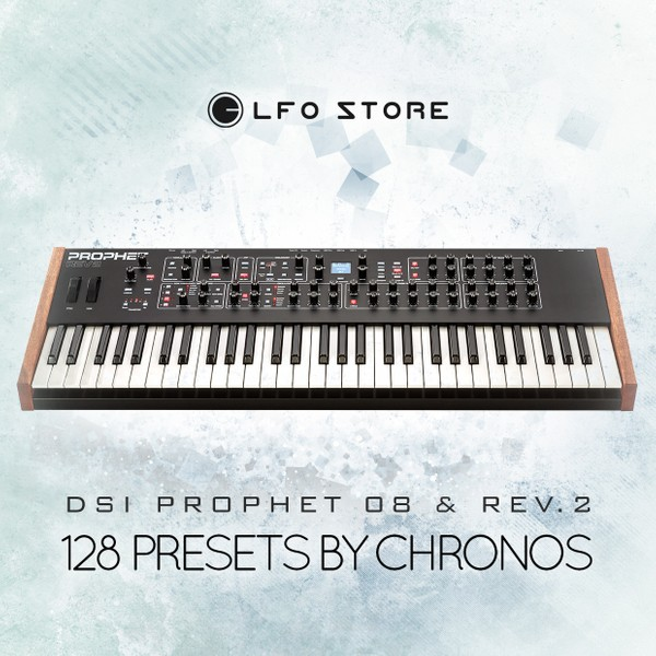 DSI Prophet 08 & Rev.2 - 128 Handcrafted Presets by Chronos