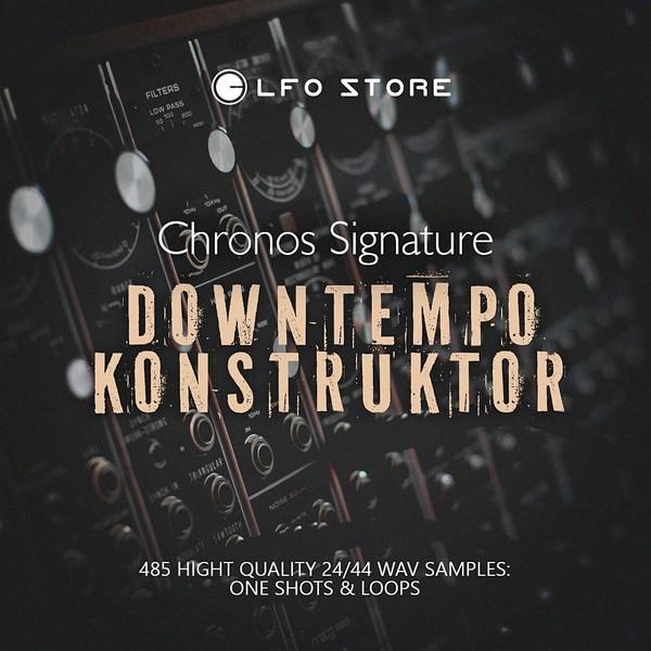 Chronos Signature - Downtempo Konstruktor (samplepack)