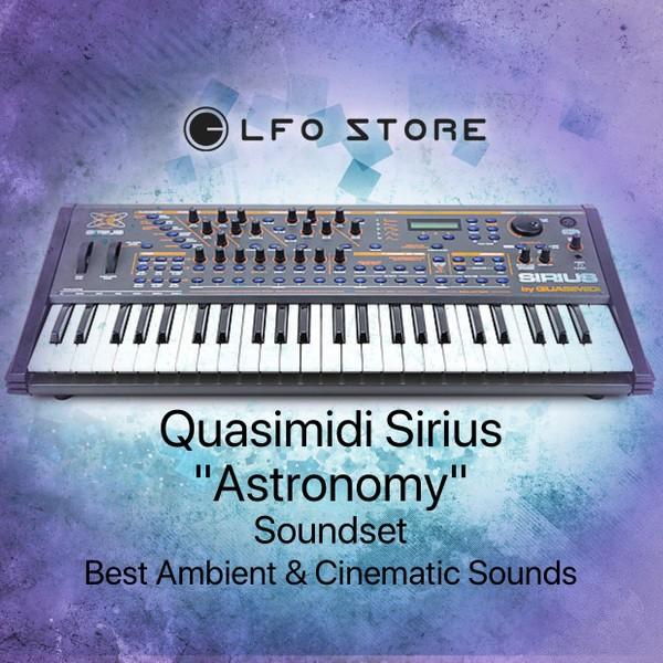 "Quasimidi Sirius - ""Astronomy"" Soundset - Ambient  & Cinematic Sounds"