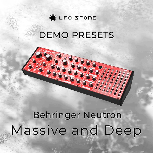 "Behringer Neutron – ""Massive and Deep Patches"" Demo"