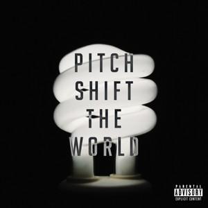 Pitch Shift The World: Vol. 2