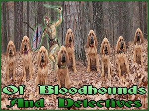 Bloodhounds & Detectives (Jun 2013)