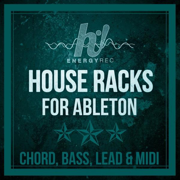 HNRS08 : HOUSE RACKS FOR ABLETON (Chord, Bass, Lead)