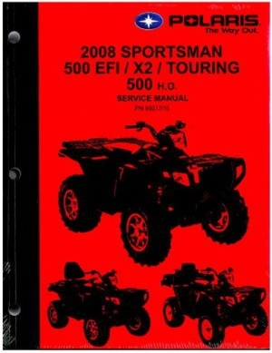 2008 Polaris Sportsman 500, 500 EFI, Touring / X2 500 EFI Service Repair Manual