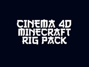 Cinema 4D Minecraft RIG PACK!