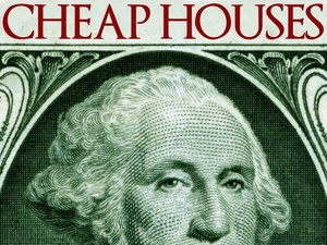 Cheap Houses - How I Find & Buy Inexpensive Real Estate - Printable PDF e-book