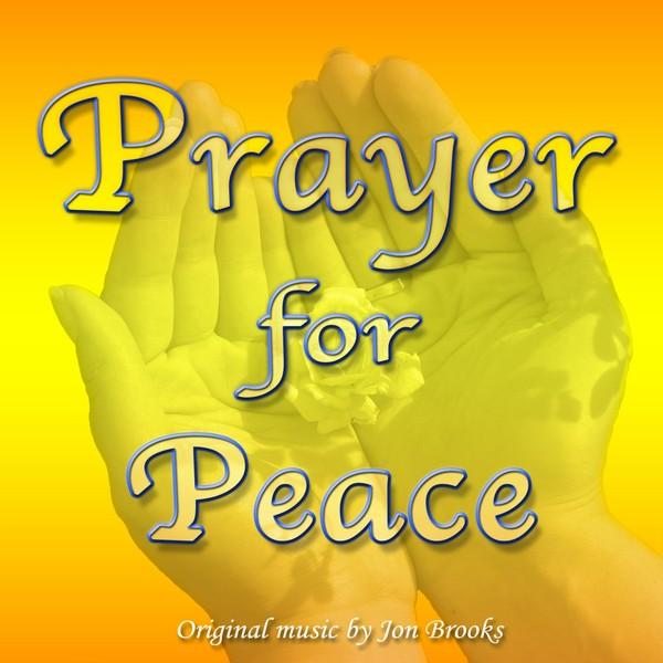 Prayer for Peace (Piano Solo Sheet Music) Jon Brooks (PDF)