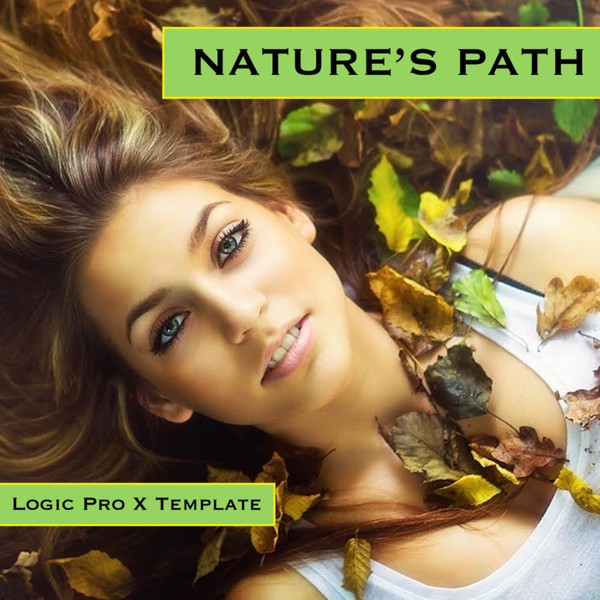 Nature's Path - Logic Pro X Template Download (Beautiful, Relaxing New Age Instrumental) Jon Brooks