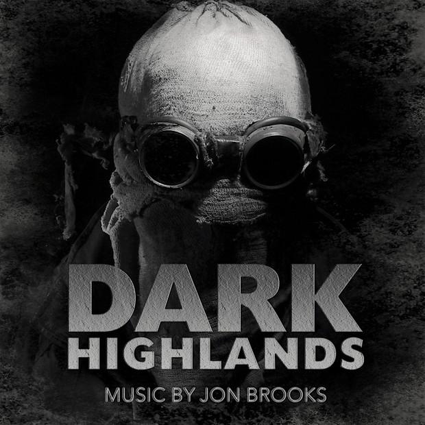DARK HIGHLANDS (Original Motion Picture Soundtrack) Jon Brooks (MP3 Album)
