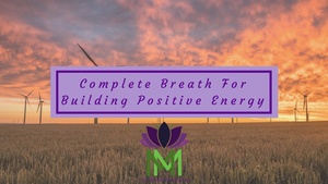 Guided Meditation For Building Positive Energy