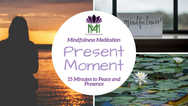 15 Minute Guided Mindfulness Meditation to Settle into This Present Moment