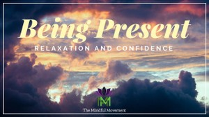 Guided Meditation for Being Present