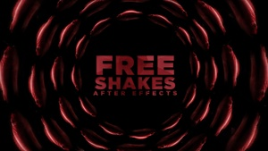 5 FREE SHAKES [After Effects]