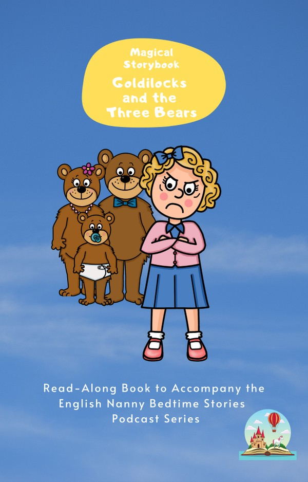Goldilocks and the Three Bears: Read-Along e-book for Magical Storybook podcast