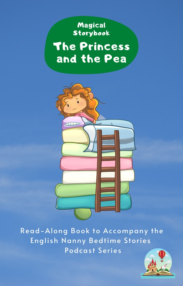 The Princess and the Pea: Read-Along e-book for Magical Storybook podcast