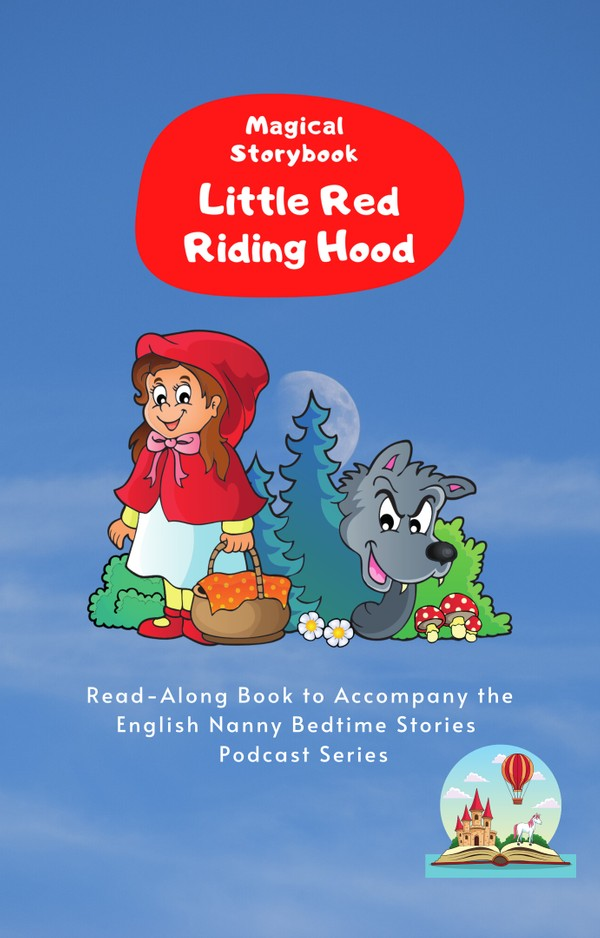 Little Red Riding Hood: Read-Along e-book for Magical Storybook podcast