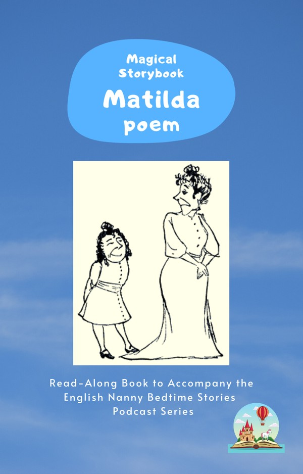 Matilda: (Who Told Such Dreadful Lies) Poem Read-Along e-book for Magical Storybook podcast