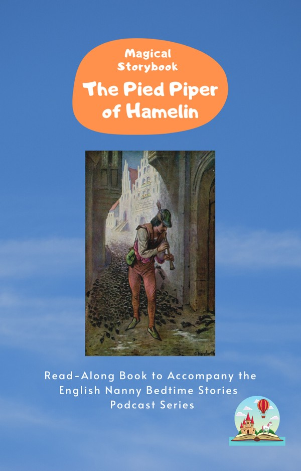 The Pied Piper of Hamelin: Read-Along e-book for Magical Storybook podcast
