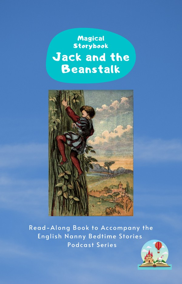 Jack and the Beanstalk: Read-Along e-book for Magical Storybook podcast