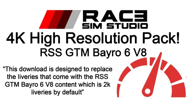 4K High Resolution Pack- RSS GTM Bayro 6 V8 - Assetto Corsa