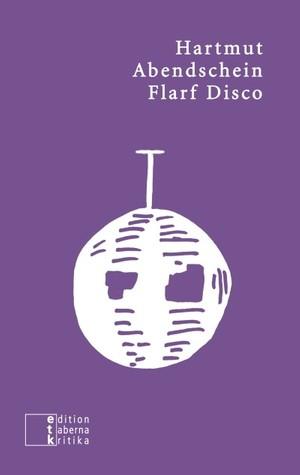 Flarf Disco. Popgedichte