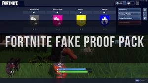 Fortnite Fake Proof Pack