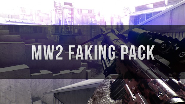 Mw2 Faking Pack