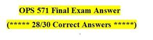 OPS 571 Final Exam Quiz / MCQ
